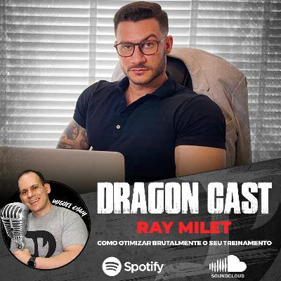 Ray Milet - Como Otimizar Brutalmente o seu Treinamento