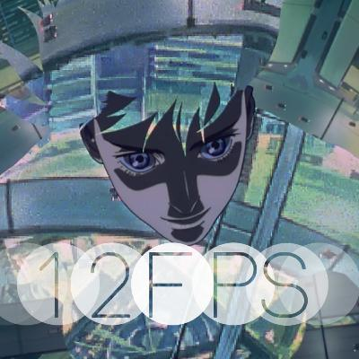 12 FPS EP.18: Ghost In The Shell