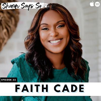 22. The Power of Words with Faith Cade