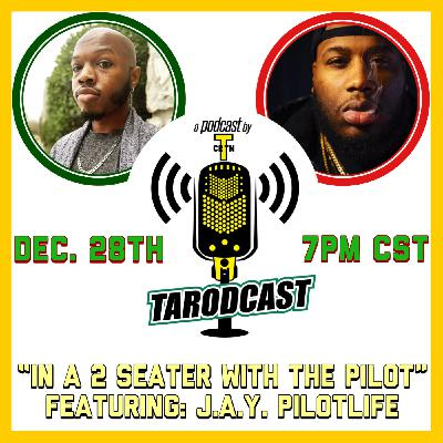 Episode #050 - In A 2 Seater With The Pilot! (Featuring J.A.Y. Pilotlife)