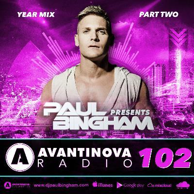 102 - PAUL BINGHAM - AVANTINOVA RADIO - 14 Jan 2019 (Year Mix Part Two)