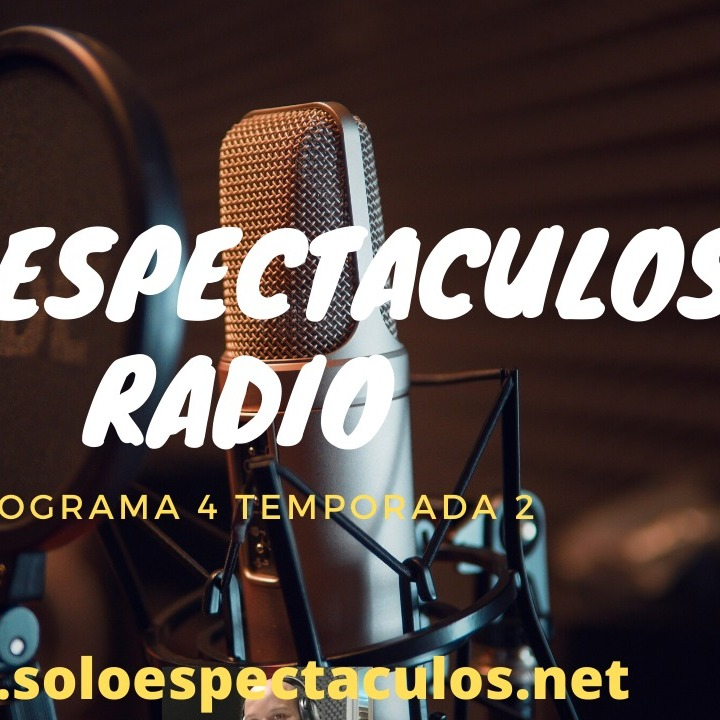 Solo Espectaculos Radio #4