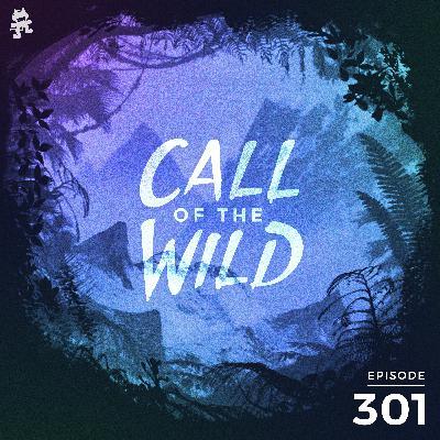 301 - Monstercat: Call of the Wild