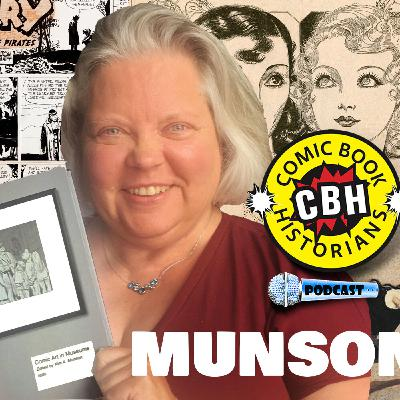 Kim Munson & the History of Comic Art in Museums Interview by Alex Grand & Jim Thompson