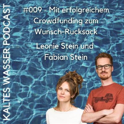 #009 Mit erfolgreichem Crowdfunding zum Wunsch-Rucksack (Leonie Stein und Fabian Stein | WAYKS)