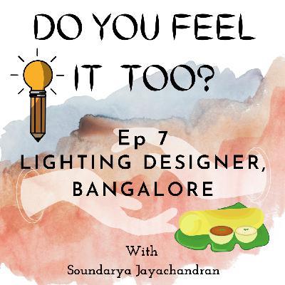 Lighting Designer, Bangalore