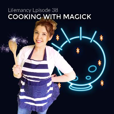 Cooking with Magick