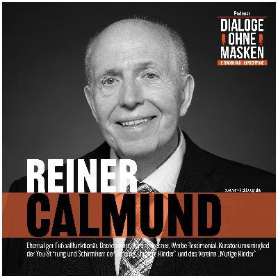 #37 REINER CALMUND – Was das Schönste für mich wäre
