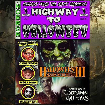 Highway to Halloween 2020: Part 2 - Halloween III: Season of the witch (1982)