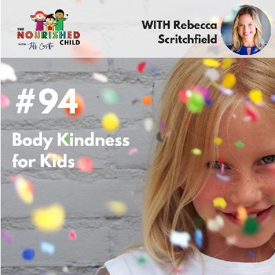 TNC 094: Body Kindness for Kids