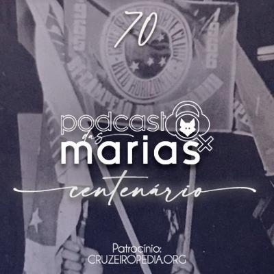 Podcast das Marias #70 - O Cruzeiro conquista o Brasil e o América pela primeira vez