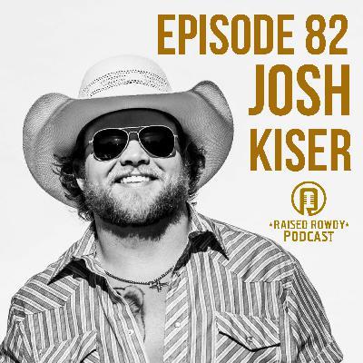 Episode 82-Josh Kiser