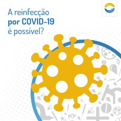 #32 - A reinfecção por COVID-19 é possível?