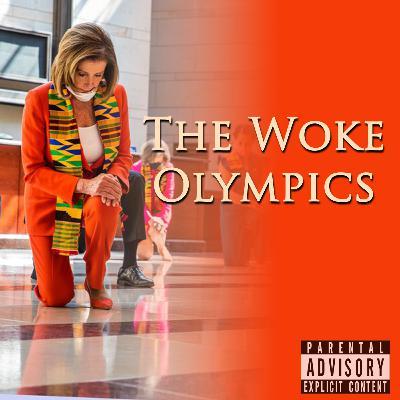 Episode 95: The Woke Olympics