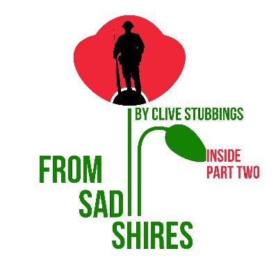 Inside From Sad Shires Part Two
