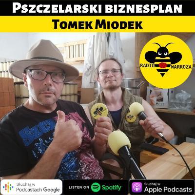 Pszczelarski biznesplan - Tomek Miodek