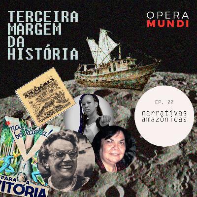 T1: Ep: 22 Narrativas Amazônicas