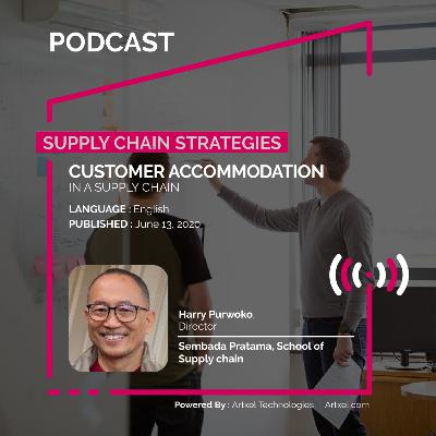 81. Customer accommodation in a supply chain