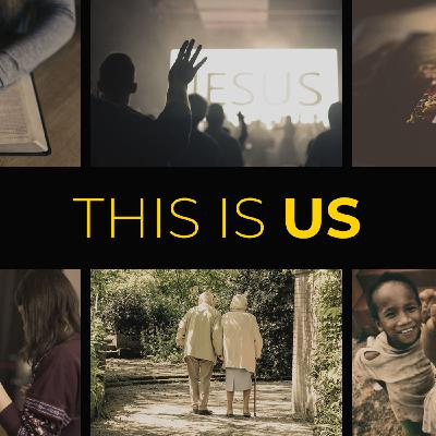 This Is Us // Part 1: A Theology on The Body of Christ