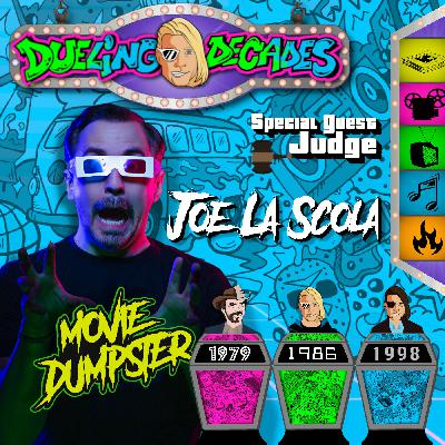 Joe La Scola jumps out of the Movie Dumpster to judge this birthday battle between 1979, 1986 & 1998!
