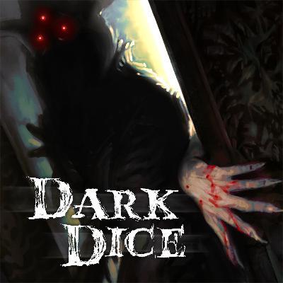 Dark Dice: Episode 0 - The Game