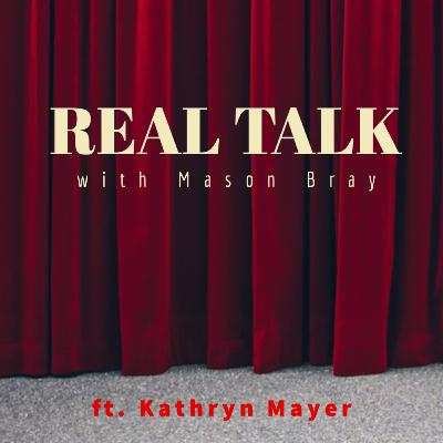 Ep. 406 - BROADWAY TALKS with a 2020 Graduate - Kathryn Mayer
