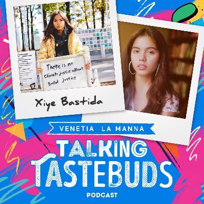 Talking Tastebuds with Xiye Bastida: The Indigenous Immigrant Leading The Youth Climate Movement