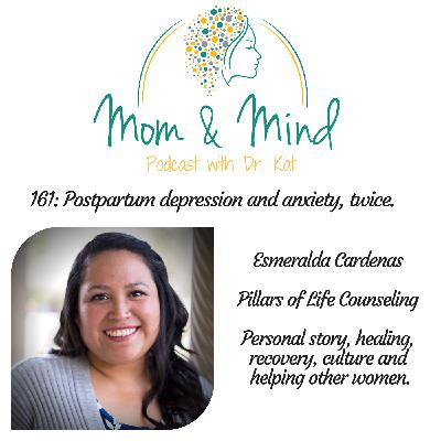 161: Postpartum Depression and Anxiety, Twice
