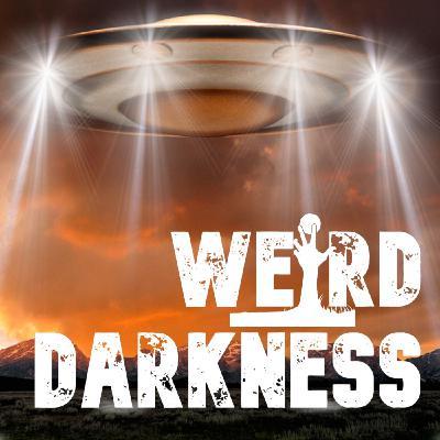 """THE BERKSHIRE UFO INCIDENT"" and More Strange True Stories! #WeirdDarkness"