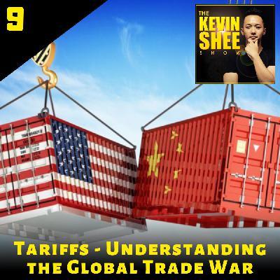 9. Tariffs - Understanding the Global Trade War