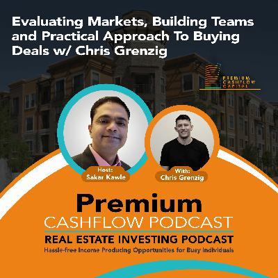 SK124 - Evaluating Markets, Building Teams and Practical Approach To Buying Deals w/ Chris Grenzig