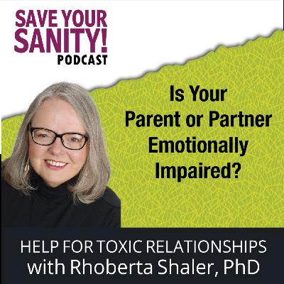 Is Your Parent or Partner Emotionally Impaired? :.