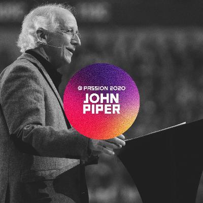 Passion 2020 : John Piper