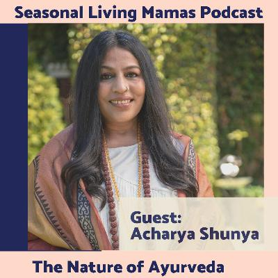 Acharya Shunya- The Nature of Ayurveda