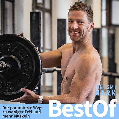 BestOf : Der garantierte Weg zu weniger Fett und mehr Muskeln