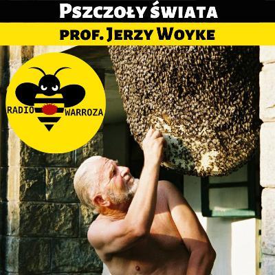 Pszczoły świata - prof. Jerzy Woyke