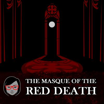 The Masque of the Red Death, by Edgar Allan Poe