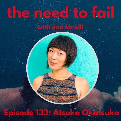 Episode 133: Atsuko Okatsuka