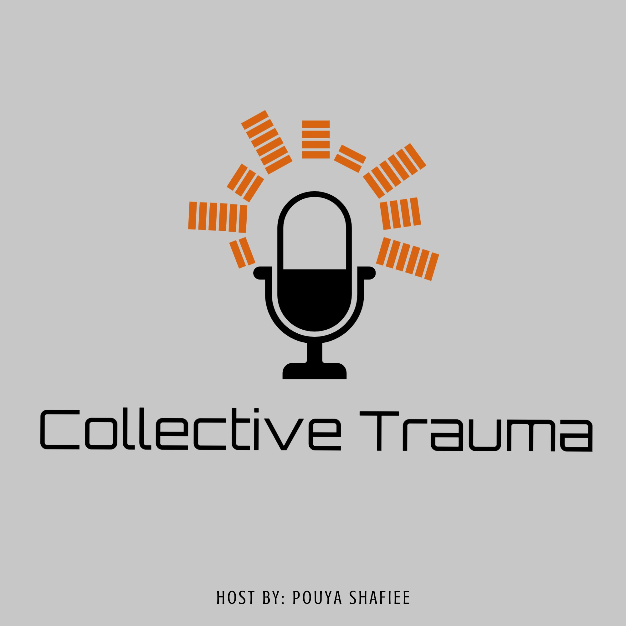 Collective Trauma- پادکست فارسی ترومای جمعی