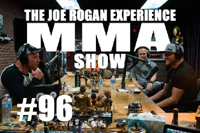 JRE MMA Show #96 with Justin Gaethje & Trevor Wittman