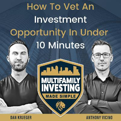 How To Vet An Investment Opportunity In Under 10 Minutes