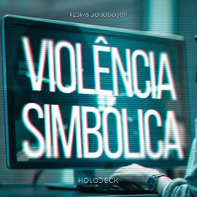 Regras do Jogo #92 – Violência Simbólica Nos Games