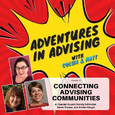 Connecting Advising Communities - Adventures in Advising