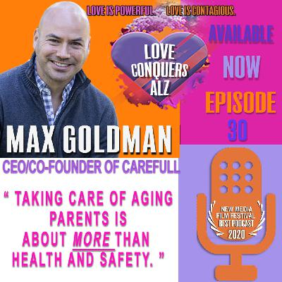 Max Goldman; CEO/Co-Founder of CAREFULL- Safety & Support for Your Loved One's Money