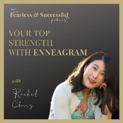 Rachel Chung: Find your top 1 signature strength with Enneagram