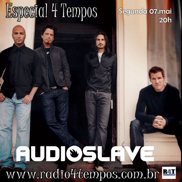 Rádio 4 Tempos - Especial 4 Tempos - Audio Slave
