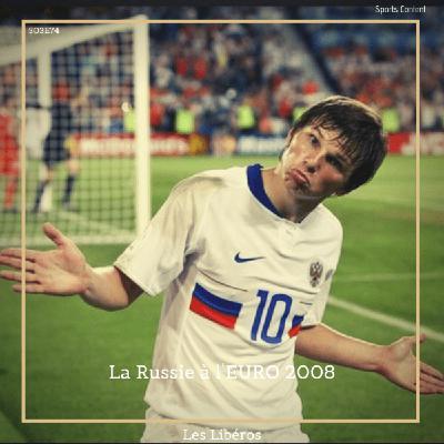 La Russie à l'EURO 2008