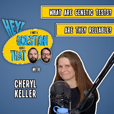 What are Genetic Tests? Are They Reliable?