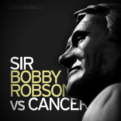 Sir Bobby Robson vs Cancer: The final fight and the legacy left behind