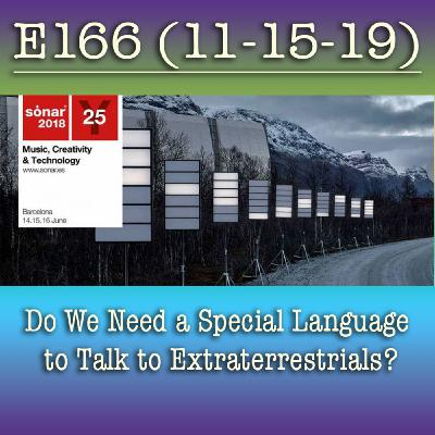 e166 Do We Need a Special Language to Talk to Extraterrestrials?
